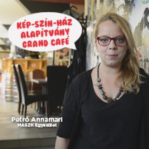 A Kép-Szín-Ház Alapítvány Grand Café-t ajánlja Petró Annamária
