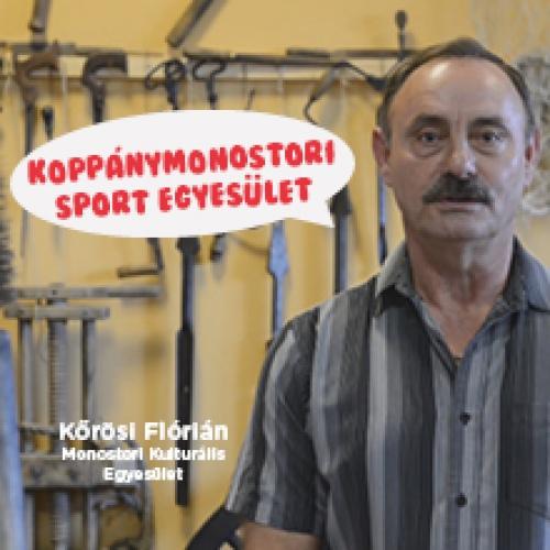 A Koppánymonostori Sport Egyesületet ajánlja Kőrösi Flórián