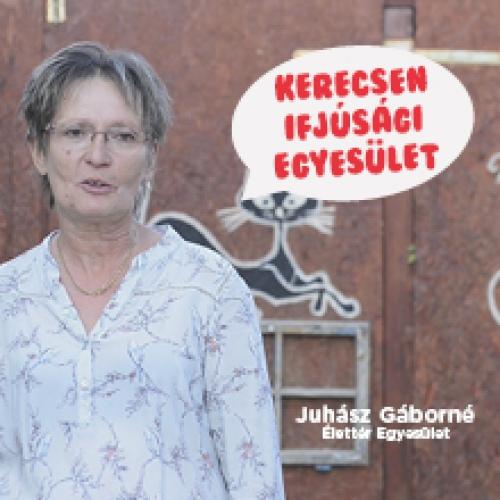 A Kerecsen Ifjúsági Egyesületet ajánlja Juhász Gáborné