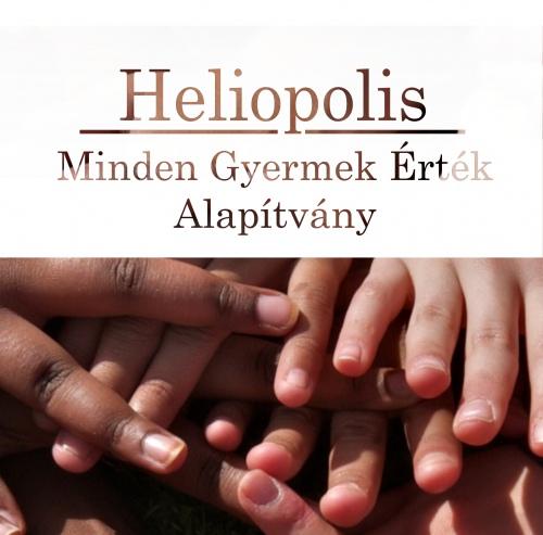 """Heliopolis """"Minden Gyermek Érték"""" Alapítvány"""